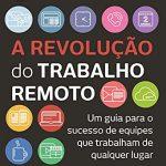 Livros sobre trabalho remoto 🔝